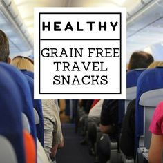 Healthy Grain Free Travel Snacks. These are great when you're flying or driving. Paleo friendly.