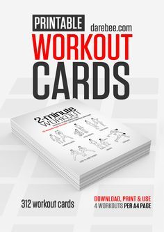 Darebee.com 312 Downloadable & Printable Workout Cards.  Download, Print & Use.  4 Workouts Per Page.