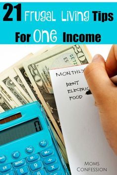 Start using our 21 Frugal Living Tips For One Income right now! They can make your desire to be a SAHM a reality!