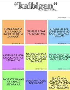 Kaibigan. Cute Love Quotes, Love Quotes For Her, Love Quotes Tumblr, Me Quotes, Funny Quotes, Friend Quotes, Short Inspirational Quotes, Inspirational Artwork, Tagalog Quotes Patama