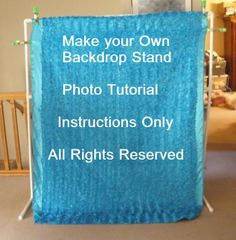 10-Dollars-and-10-Minutes Backdrop Stand Photo Tutorial -- Instructions for Making a Sturdy PVC Rack for Newborn Photo Shoots. $4.00, via Etsy.