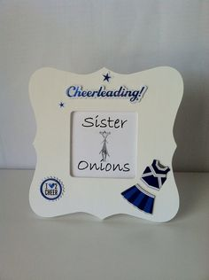 Cheering for the blue and white - Cheerleader Picture Frame Cheerleading Pictures, Cheerleading Gifts, Cheer Pictures, Sports Pictures, Cheer Sister Gifts, Homemade Picture Frames, Cheer Stuff, American Women, Over The Years