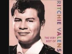 Ritchie Valens-Donna ~ It's a shame to lose Buddy Holly and this up and coming star 17 year old Mr. Valens along with The Big Bopper / J.P. Richardson on Feb. 3rd 1959 dubbed THE DAY THE MUSIC DIED !