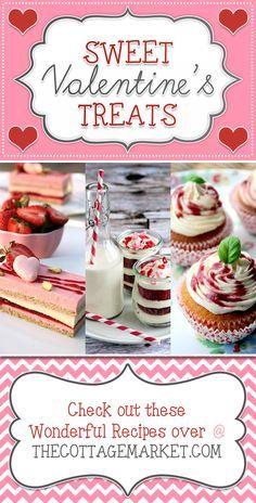 25 Valentine's Day Desserts How SWEET it IS! - The Cottage Market #Valentines'sDay, #Valentine'sDayTreats, #Valentine'sDayDesserts