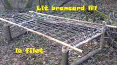Bushcraft  : lit brancard - - le filet......stretcher bed - - the net......