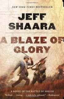 RJ's Book Shelf: A Blaze of Glory by Jeff Shaara