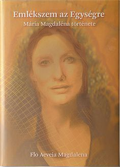 I Remember Union: The Story of Mary Magdalena by Flo Aeveia Magdalena, Jayn Stewart