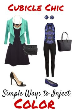 Cubicle Chic: How to Inject color In Your Work Wardrobe --- the second one needs a blazer... but other that that.