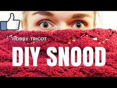 TUTO TRICOT - DIY - SNOOD MOTIF LOSANGES - YouTube