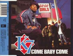 K7 - Come Baby Come (CD) at Discogs