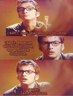 texts from the tardis. Why does this seem like something he'd actually say?