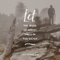 """Let the word of Christ dwell in you richly in all wisdom; teaching and admonishing one another in psalms and hymns and spiritual songs, singing with grace in your hearts to the Lord."" ‭‭Colossians‬ ‭3:16‬ ‭KJV‬‬ http://bible.com/1/col.3.16.kjv"