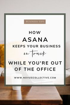 Asana Keeps Things On Track While Youre Out Of The Office Novus Collective - Business Management - Ideas of Business Management - How Asana Keep Your Business On Track While Youre Out of the Office Asana Project Management, Time Management Tips, Business Management, Online Entrepreneur, Business Entrepreneur, Business Tips, Online Business, Creative Business, Business Organization