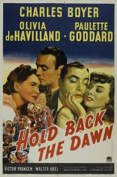 Hold Back the Dawn, 1941