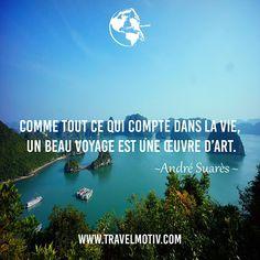Comme tout ce qui compte dans la vie,  un beau voyage est une œuvre d'art. #voyage #travel #sea #halong #vietnam #world #beautiful #citation