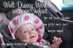 Walt Disney World with a Baby: Tips and Tricks to make your little one's first vacation magical!