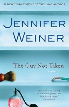 The Guy Not Taken Jennifer Weiner