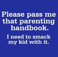 Finally a way to use the parenting books!