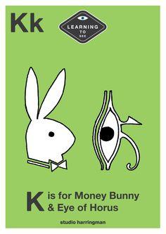 Kk - K is for Money Bunny and Eye of Horus