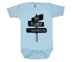 No Sleep Til Brooklyn Onesie