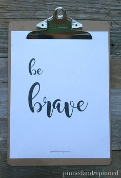 Free Printable BE BRAVE Quote