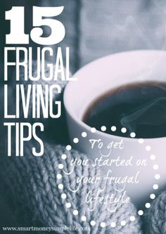 15 Frugal Living Tips - To Get You Started | Frugal living doesn't come naturally to everyone. Lots of us, me included, are used to spending what we have on what we need, when we need it. There was a time when I spent without thinking... If you can relate or you're just starting out on your frugal living journey, here are 15 frugal living tips to get you on your way. #FrugalLivingTips #MoneySavingIdeas - Smart Money, Simple Life