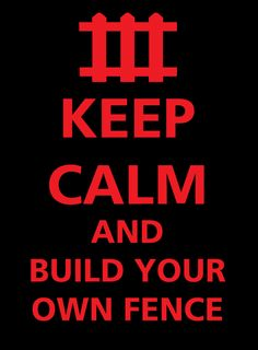 ..build your own fence