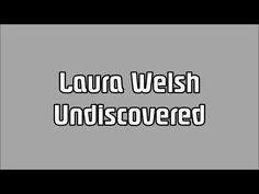▶ Laura Welsh - Undiscovered (lyrics) - YouTube