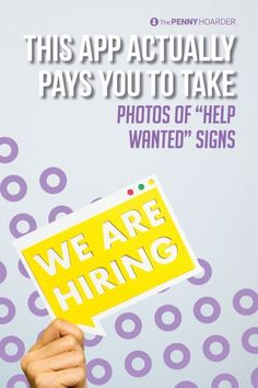 """Have you heard of Indeed's Job Spotter app? It'll pay you to upload photos of """"Help Wanted"""" signs. But how much money can you actually make?"""