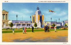 1933 CHICAGO WORLD'S FAIR ILLINOIS HOST HOUSE: Headquarters for the citizens of Illinois and Official guests of the State. It is located next to the Sears Roebuck Building, just south of the northwest entrance to the Fair. (Curt Teich 3A-H476)