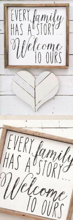Every Family Has a Story.. Welcome to Ours home decor, farmhouse decor, family decor, gift idea, farmhouse wall art, rustic decor, rustic farmhouse, modern farmhouse art #ad #affiliatelink #DIYHomeDecorQuotes