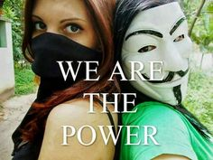 We are the power | Anonymous ART of Revolution