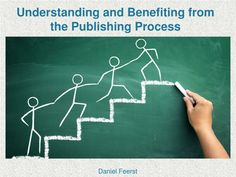 Daniel Feerst - Understanding and Benefiting from the Publishing Process Scientific Articles, Peer Review, Ppt Presentation, Blog Writing, Lettering, Drawing Letters, Brush Lettering