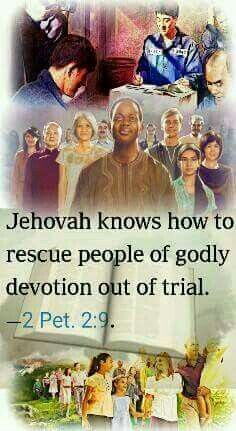 Jehovah knows how to rescue people of godly devotion out of trial. - 2 Peter 2:9.