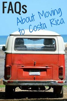Frequently asked questions about moving to Costa Rica. Topics include buying a car, finding a place to live, cost of living, internet reliability, making a living Retiring In Costa Rica, Moving To Costa Rica, Living In Costa Rica, Costa Rica Travel, T3 Vw, Volkswagen, Honduras, Belize, Salvador