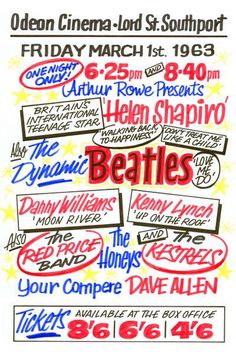 The Beatles Odeon Cinema Southport Concert Poster 1963 Liverpool Town, Liverpool History, Beatles Poster, The Beatles, Vintage Concert Posters, Music Posters, English Posters, Old Advertisements, Advertising