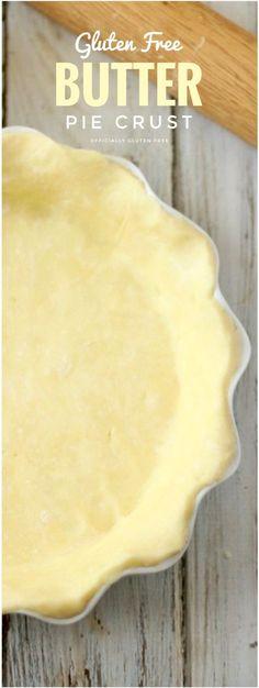 Gluten Free Butter Pie Crust