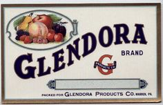 GLENDORA Vintage Fruit Can Label