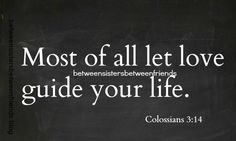 Between Sisters Between Friends:Love #wisdom #words #quote #quotes