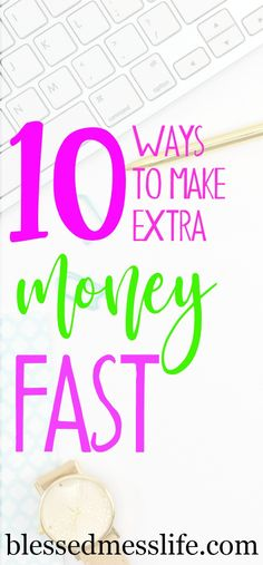 10 ways that you can make extra money on the side fast! #makemoney #money #business