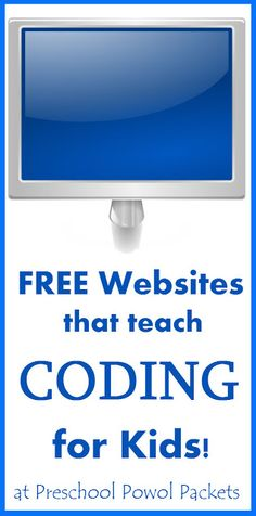 Free Websites that Teach Coding for Kids | Preschool Powol Packets