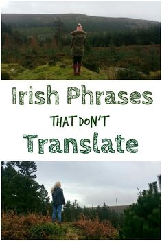 Sometimes in Ireland we use some strange words and phrases. These don't always translate very well outside of our little island. Here's 40 of my favourite such phrases.
