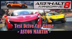 Car games 007 Asphalt 8 – Airborne, Test Drive Car Game – Aston Martin, (Youtube Channel : ianpr4)