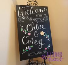 Welcome to the wedding of Chloe and Corey <3 Wedding sign,  wedding blackboard, wedding chalkboard, hand written, hand painted