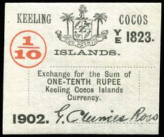 AUSTRALIAN TERRITORIES - COCOS (KEELING) ISLANDS - COINS & BANKNOTES 1902 Currency Token 1/10th Rupee exchange token with serial number 'Y/E 1823' and facsimile signature G. Clunies Ross. Very neatly printed in red (value) and black on parchment paper.  Dealer Phoenix Auctions  Auction Minimum Bid: 60.00AUD
