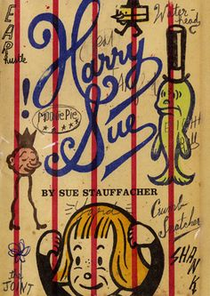 Harry Sue by Sue Stauffacher | Alfred A.Knopf | Mixed Media on Paper – Illustration and Typography by Gary Taxali | ©Gary Taxali