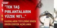 İstanbul Kuyumcular Odası Gemoloji Laboratuvarı: Tek taş sertifikalarının çoğu geçersiz: Türkiye'de mücevherlerin yanında verilen sertifikalar, Kuyumcular Odası bünyesinde hizmet veren Türkiye Gemoloji Laboratuvarı sınavından geçemedi. Laboratuvar, söz konusu sertifikaların yüzde 90'ının geçersiz olduğunu tespit etti.