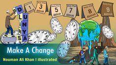 Make A Change | Nouman Ali Khan | illustrated