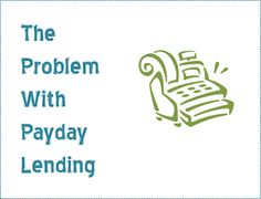 The Problem With Payday Lending