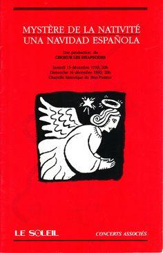 Décembre 1990  Mystères de la Nativité – Una navidad espanola  Les Rhapsodes